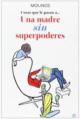 Una madre sin superpoderes