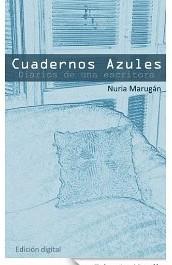 Cuadernos azules de Nuria Marugán