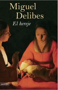 El hereje, Delibes