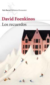 Los recuerdos, de David Foenkinos
