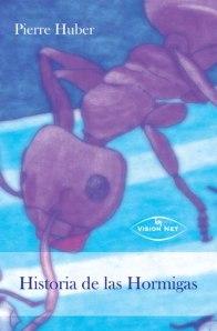 Historia de las hormigas, de Pierre Huber