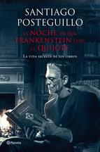 La noche que Frankenstein... posteguillo